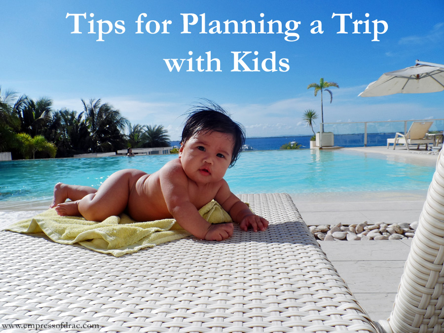 Tips for Planning a Trip with Kids